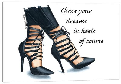 Chase Your Dreams In Heels Canvas Art Print