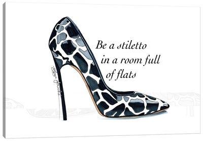 Be a Stiletto Canvas Art Print