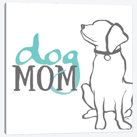 Dog Mom Canvas Print #EMD95} by Elizabeth Medley Canvas Artwork