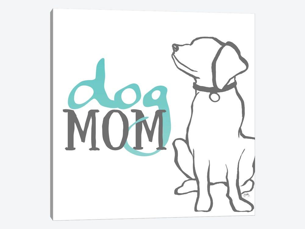Dog Mom by Elizabeth Medley 1-piece Canvas Art