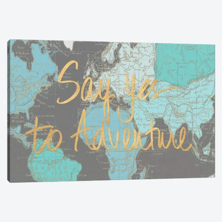 Say Yes to Adventure Time Canvas Print #EME163} by Elizabeth Medley Canvas Wall Art