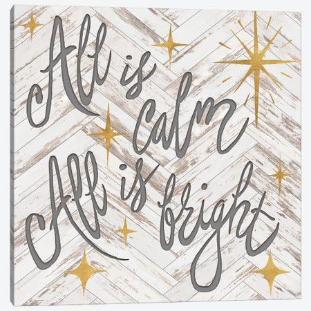 All Is Calm All Is Bright Canvas Print #EME207} by Elizabeth Medley Canvas Wall Art