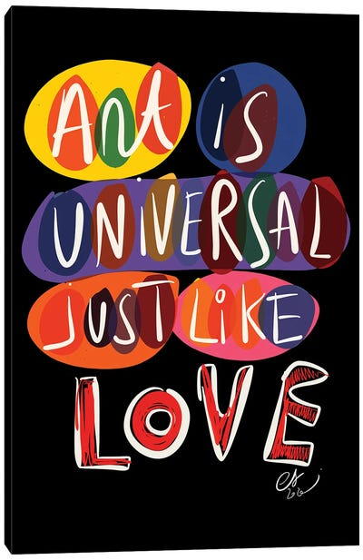 Art Is Universal Like Love Canvas Art Print