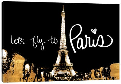 Let's Fly To Paris Canvas Art Print