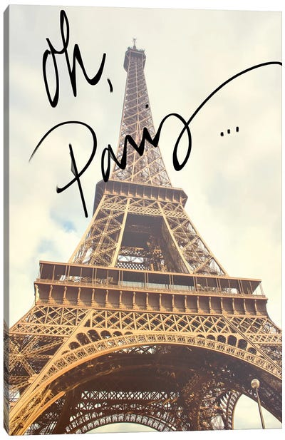 Oh Paris Canvas Art Print