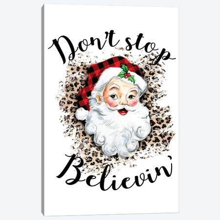 Santa. Don't Stop Believin' Canvas Print #EPG41} by Ephrazy Graphics Canvas Art Print