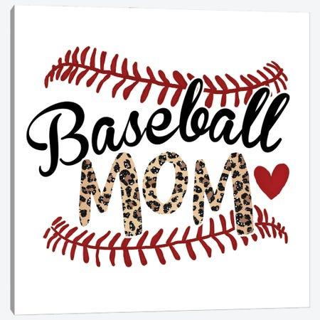 Baseball Mom Canvas Print #EPG55} by Ephrazy Graphics Canvas Print