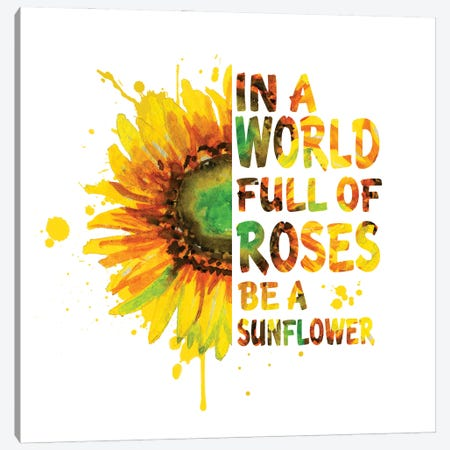 Sunflower. In A World Full Of Roses Canvas Print #EPG64} by Ephrazy Graphics Canvas Art