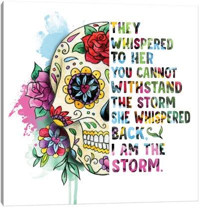 Sugar Skull. I Am The Storm Canvas Art Print
