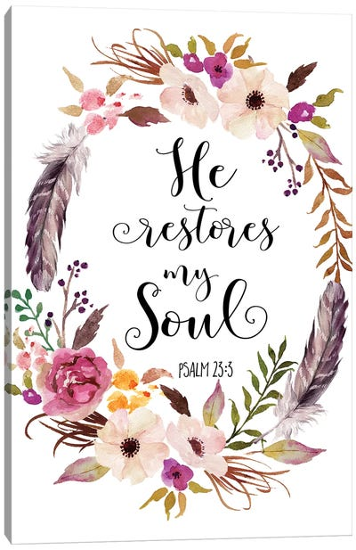 Psalm 23:3, He Restores My Soul Canvas Art Print