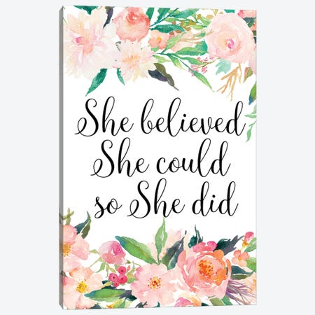 She Believed She Could So She Did Canvas Print #EPT102} by Eden Printables Canvas Print