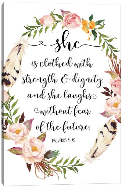She Is Clothed With Strength And Dignity, And She Laugh, Proverbs 31:25 Canvas Art Print
