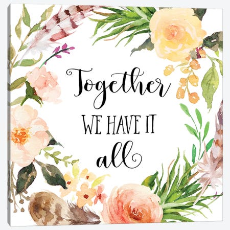 Together We Have It All Canvas Print #EPT121} by Eden Printables Canvas Print