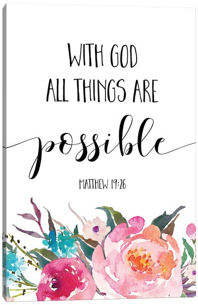 With God All Things Are Possible, Matthew 1926 Canvas Art Print
