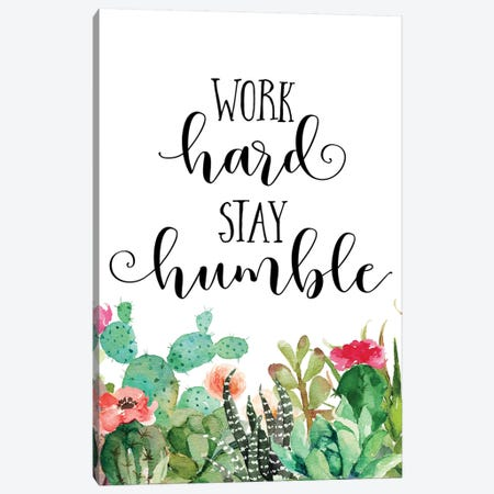 Work Hard Stay Humble Canvas Print #EPT130} by Eden Printables Canvas Wall Art