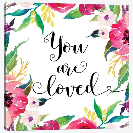 You Are Loved Canvas Print #EPT133} by Eden Printables Canvas Art
