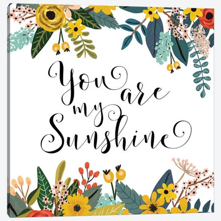 You Are My Sunshine Canvas Print #EPT134} by Eden Printables Canvas Print