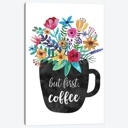 But First Coffee Canvas Print #EPT18} by Eden Printables Canvas Art Print