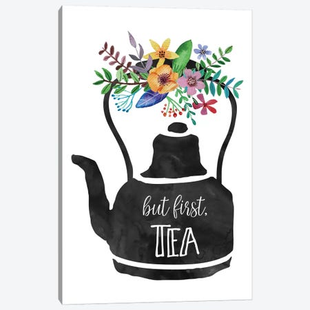 But First Tea Canvas Print #EPT19} by Eden Printables Canvas Print
