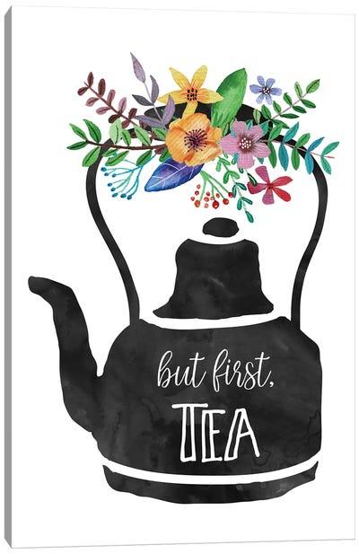 But First Tea Canvas Art Print