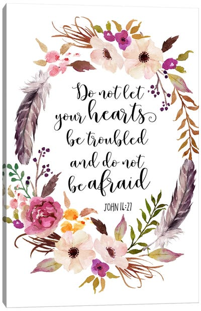 Do Not Let Your Hearts Be Troubled And Do Not Be Afraid, John 14:27 Canvas Art Print