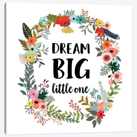 Dream Big Little One Canvas Print #EPT27} by Eden Printables Canvas Art Print