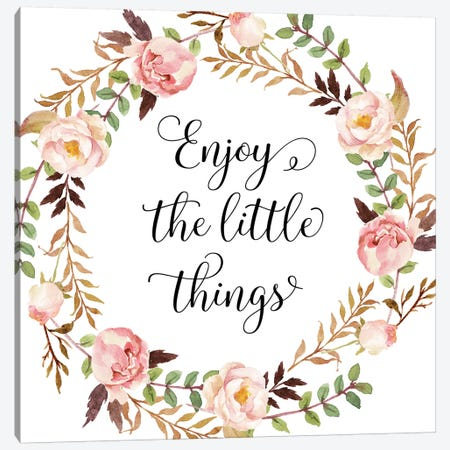 Enjoy The Little Things Canvas Print #EPT28} by Eden Printables Canvas Artwork