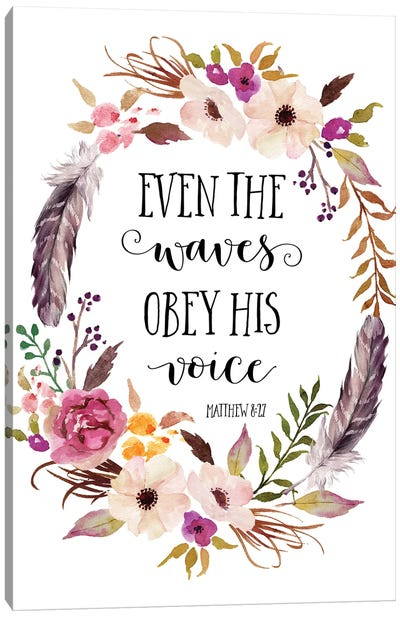 Even The Waves Obey His Voice. Matthew 8:27 Canvas Art Print
