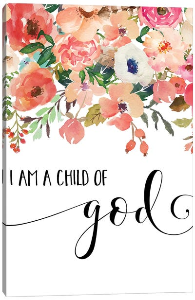 I Am A Child Of God Canvas Art Print