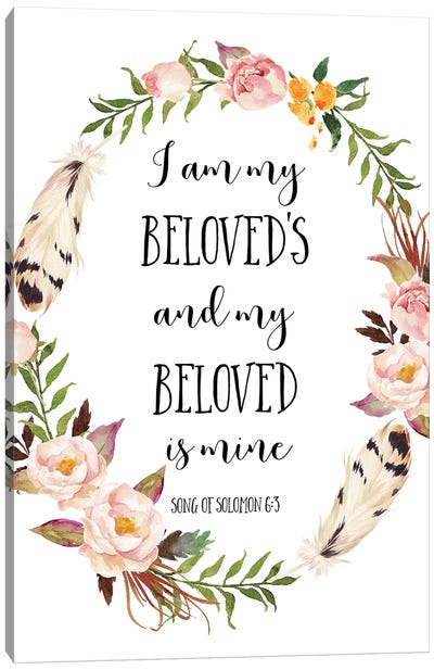 I Am My Beloved's And My Beloved Is Mine, Song Of Solomon 6:3 Canvas Art Print