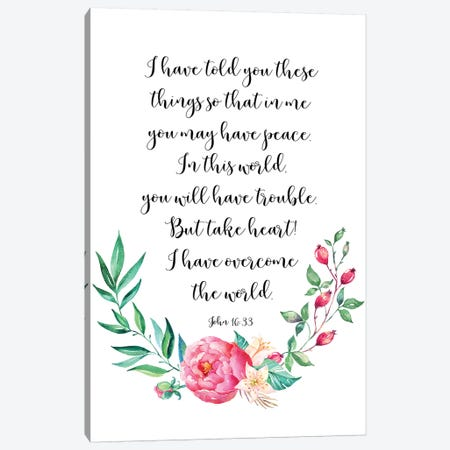 In This World You Will Have Trouble. But Take Heart! I Have Overcome The World. John 16:33 3-Piece Canvas #EPT66} by Eden Printables Canvas Print