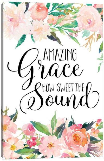 Amazing Grace How Sweet The Sound Canvas Art Print
