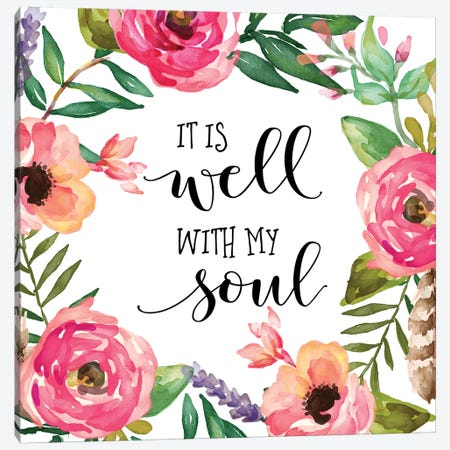 It Is Well With My Soul Canvas Print #EPT70} by Eden Printables Art Print