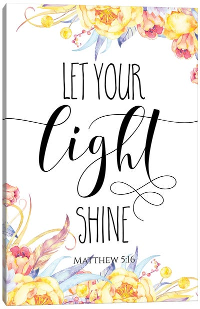 Let Your Light Shine, Matthew 5:16 Canvas Art Print