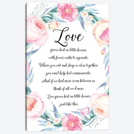 Love Grows Best In Little Houses Canvas Print #EPT81} by Eden Printables Canvas Art