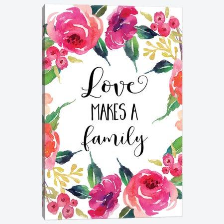 Love Makes A Family Canvas Print #EPT86} by Eden Printables Canvas Art Print