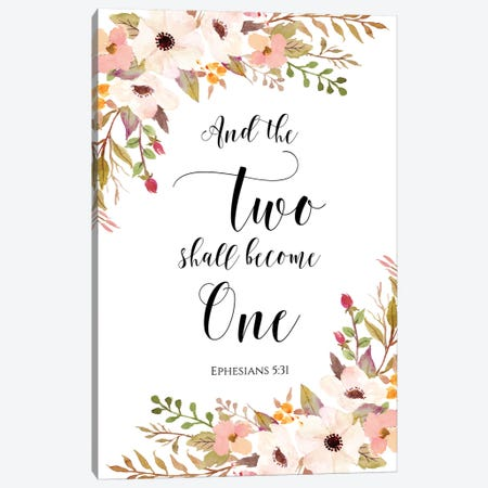 And The Two Shall Become One, Ephesians 5:31 Canvas Print #EPT8} by Eden Printables Canvas Artwork