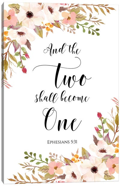And The Two Shall Become One, Ephesians 5:31 Canvas Art Print