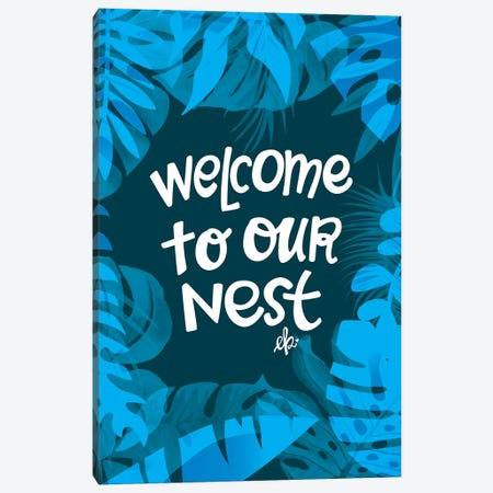 Welcome to Our Nest Canvas Print #ERB105} by Erin Barrett Art Print