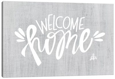 Welcome Home Canvas Art Print