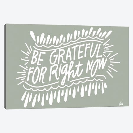 Be Grateful   Canvas Print #ERB111} by Erin Barrett Canvas Art Print