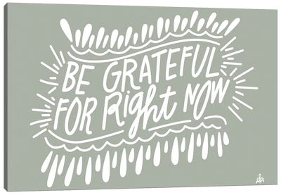 Be Grateful   Canvas Art Print