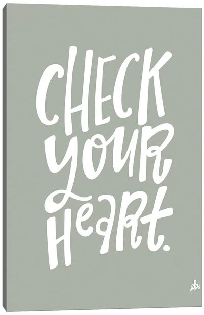 Check Your Heart     by Erin Barrett Canvas Art Print