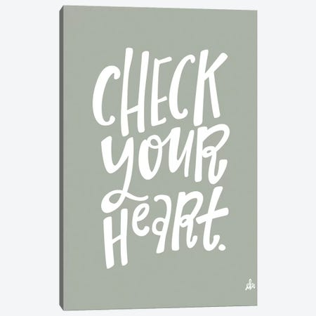 Check Your Heart     Canvas Print #ERB113} by Erin Barrett Art Print