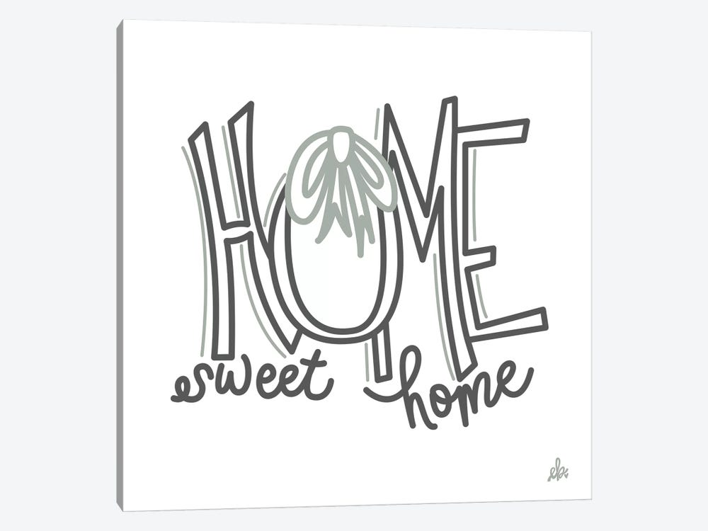 Home Sweet Home    by Erin Barrett 1-piece Canvas Print