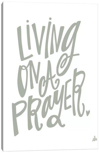 Living On A Prayer   Canvas Art Print