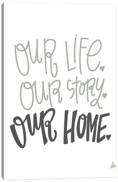Our Home   Canvas Art Print
