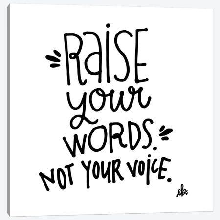 Raise Your Words   Canvas Print #ERB123} by Erin Barrett Canvas Artwork