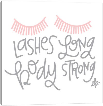Lashes Long, Body Strong Canvas Art Print