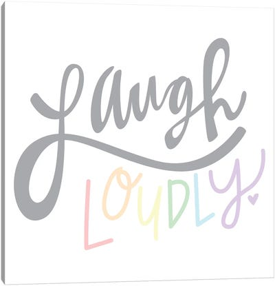 Laugh Loudly by Erin Barrett Canvas Art Print